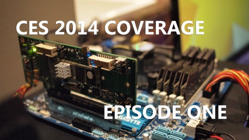 Episode #1 - CES 2014 Coverage Featuring InWin, GIGABYTE, ADATA, be quiet!, Silverstone and Steelseries (Video)