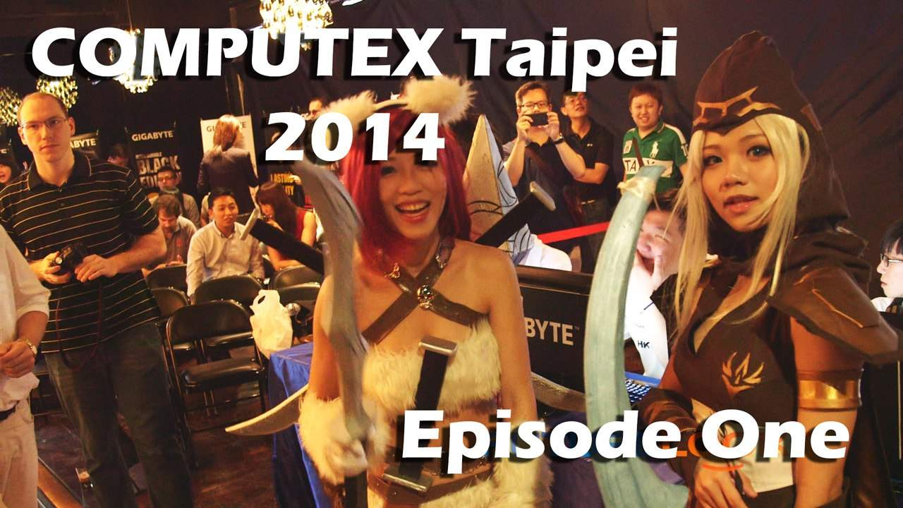 Episode #1 - COMPUTEX 2014 Coverage - Featuring be quiet!, GIGABYTE, Thermaltake, Rosewill and Corsair (Video)