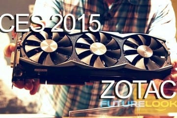 CES 2015 Coverage – ZOTAC Shows Slimmer GTX 970s, Updates to PICO ZBOX and More Powerful ZBOX EN860 (Video)